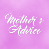 Mother's Advice